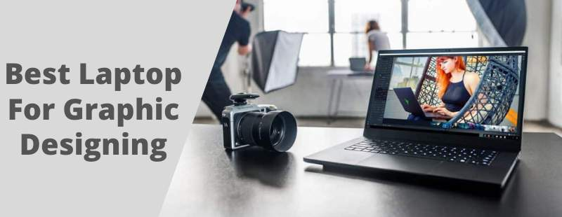 Best laptop For Graphic Designing